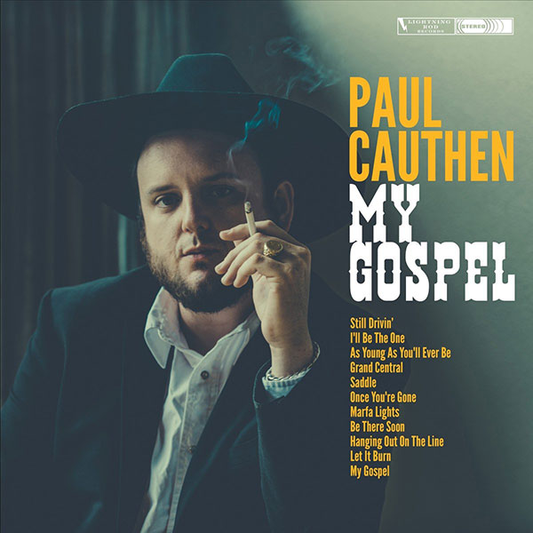 Lightning Rod Records - Paul Cauthen - My Gospel