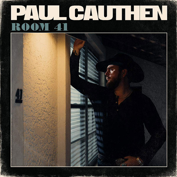 Lightning Rod Records - Paul Cauthen - Room 41